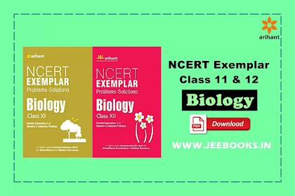 [PDF] Arihant Biology NCERT Exemplar Problems-Solutions Class 11 & 12 | Download