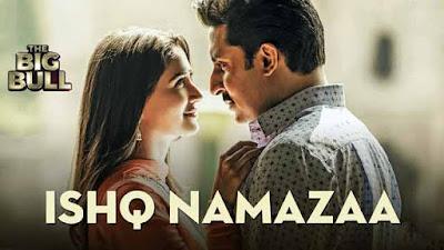 Ishq Namazaa Song With Lyrics In English