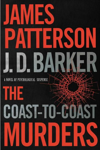 The Coast-to-coast Murder by J D Barker and James patterson