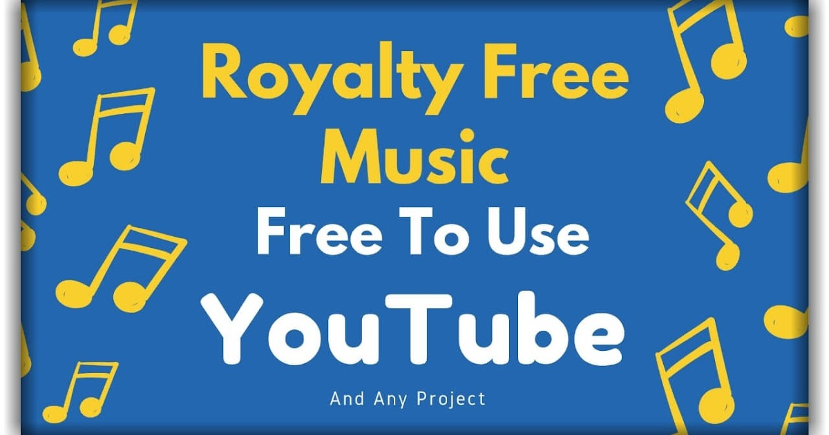 5 Places to Get Royalty Free Music for YouTube Videos