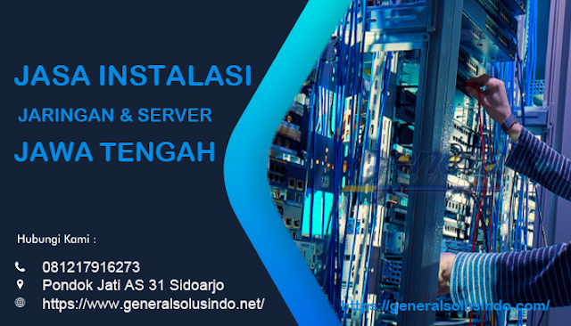 Jasa Instalasi Jaringan dan Server Jawa Tengah