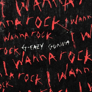 MUSIC: G-Eazy – I Wanna Rock ft. Gunna Mp3 Free Download