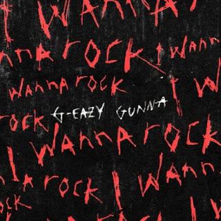 MUSIC: G-Eazy – I Wanna Rock ft. Gunna Mp3 Free Download