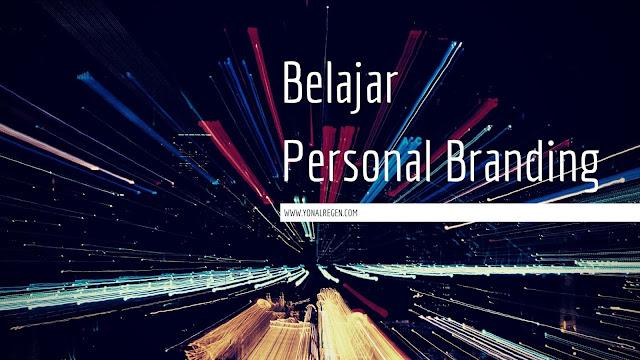Belajar tentang personal branding sebagai seorang blogger