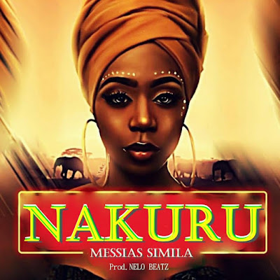 Messias Simila - Nakuru (Prod. by Nelo Beatz)