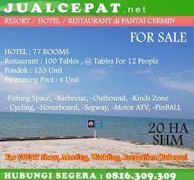 DIJUAL Objek Wisata Resort Hotel Restaurant Outbound Pantai Cermin Medan <del>Rp 350.000.000.000,-</del> <price>Rp 320.000.000.000,-</price> <code>MH-TOP1</code>