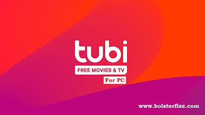 Tubi TV for PC Windows