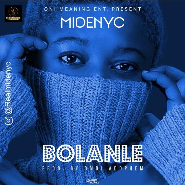 Midenyc Bolanle prod by Addphem