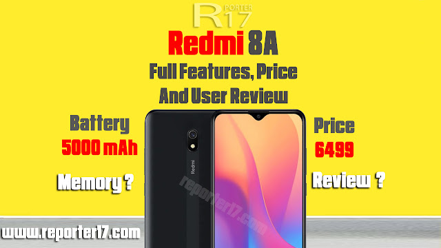 Mobile Review : Redmi 8A Full features and price details in hindi 2019
