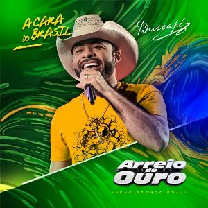 ARREIO DE OURO - A CARA DO BRASIL - CD PROMOCIONAL - OUT 2k17