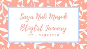 http://stnrsyfh.blogspot.my/2018/01/saya-nak-masuk-bloglist-january-by.html?m=1