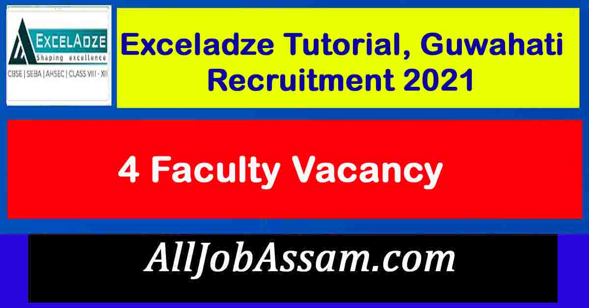 Exceladze Tutorial, Guwahati Recruitment 2021