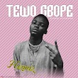 [Music] Hizmiz - TEWOGBOPE