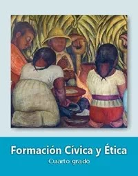 Libro de texto  Formación Cívica y Ética Cuarto grado 2019-2020