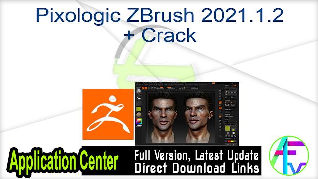 Pixologic ZBrush 2021.1.2 + Crack