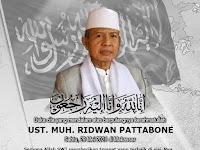 Telah berpulang ke Rahmatullah Al-Ustadz Ridwan Patta Bone (Pejuang Syariah dan Khilafah dari Makassar)