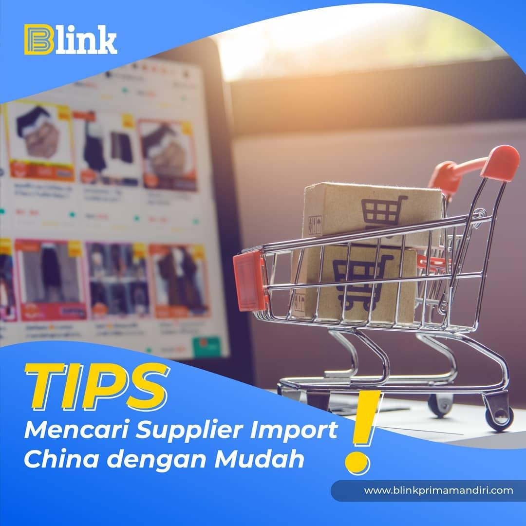 Tips Mencari Supplier Import Barang China