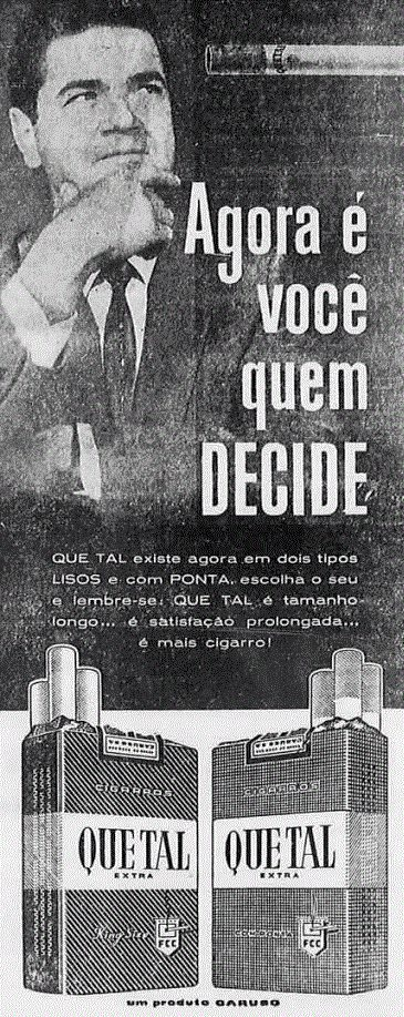 Propaganda antiga de 1963 que promovia os cigarros Que Tal