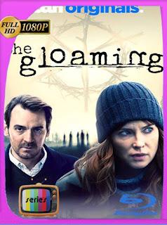 El crepúsculo (The Gloaming) Temporada 1 (2020) HD [1080p] Castellano [GoogleDrive] PGD