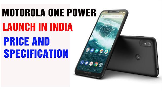 Motorola One Power इंडिया में लॉन्च कीमत और विनिर्देशों  | 5 अक्टूबर से बिक्री आरंभ