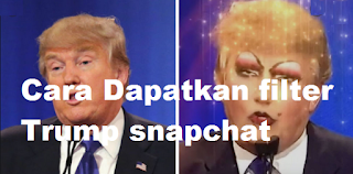 Trump snapchat filter || Dapatkan filter Trump di snapchat yang sedang virall