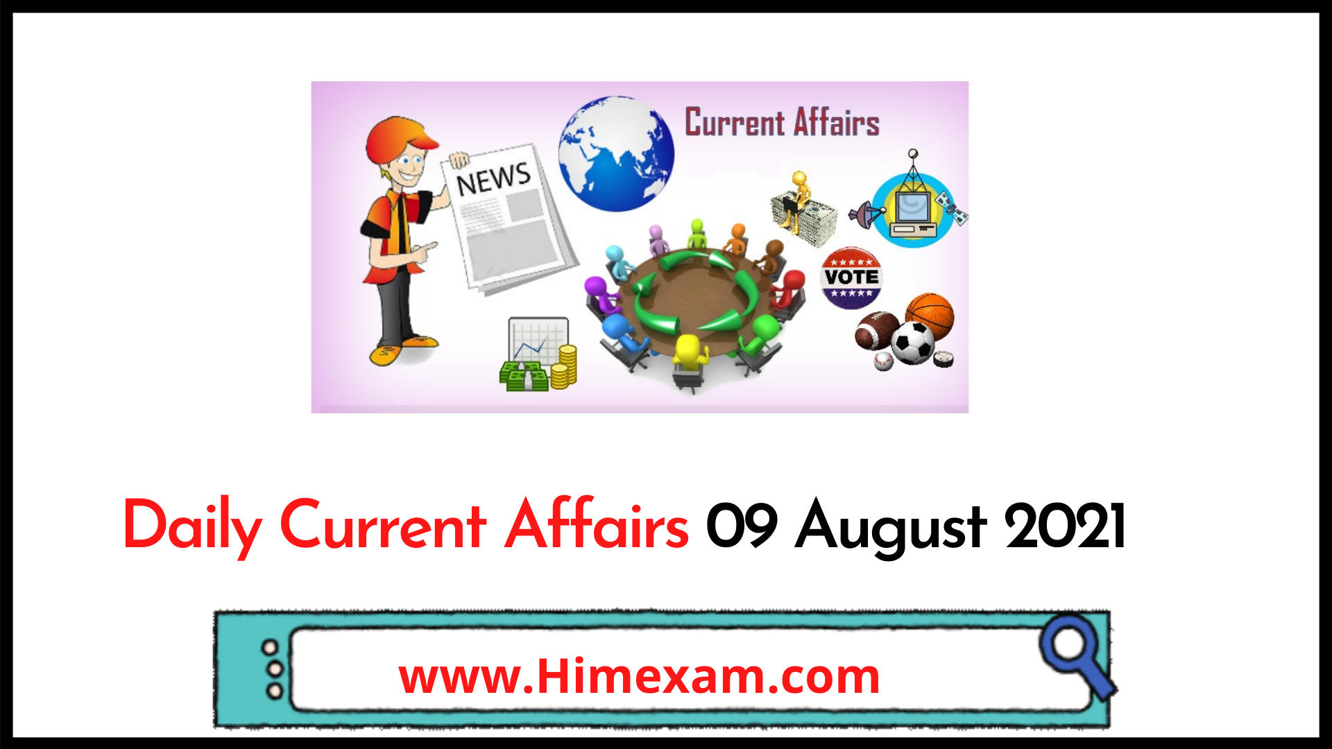 Daily Current Affairs 09 August 2021