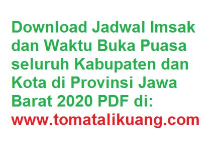 adwal imsak jam buka puasa waktu sholat isya subuh dzuhur ashar maghrib isya  2020 ramadhan 1441 h tomatalikuang.com