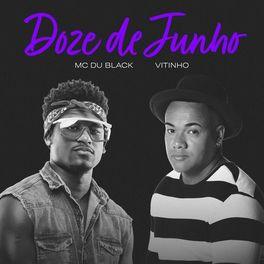 Download Música Doze De Junho - MC Dú Black e Vitinho Mp3
