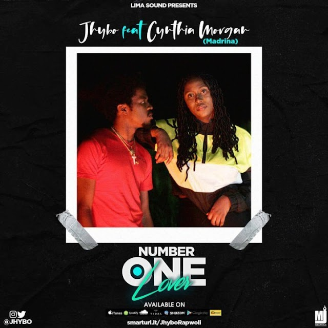 [Mp3] Jhybo Ft Cynthia Morgan - Number One Lover