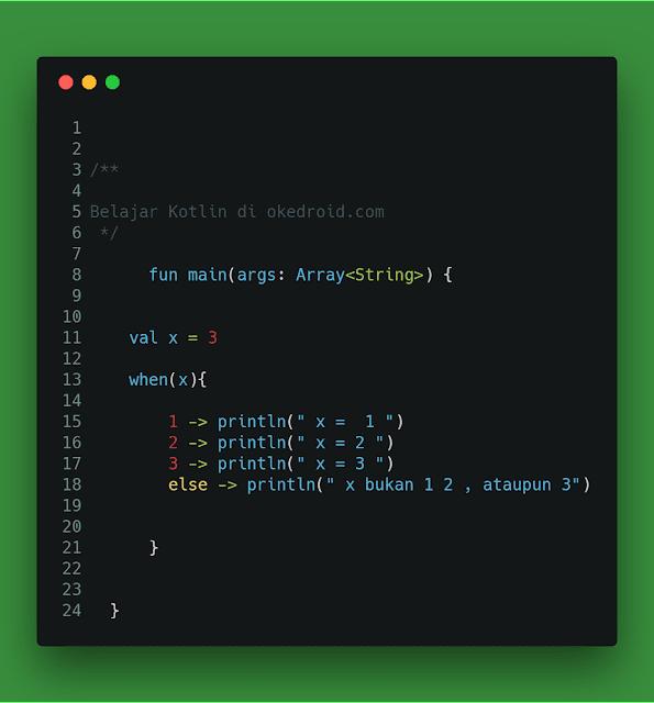 Contoh fungsi keyword when kotlin