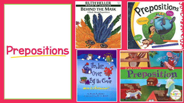 Here is a list of picture books to teach prepositions. Use these to introduce prepositions and engage your upper elementary students.