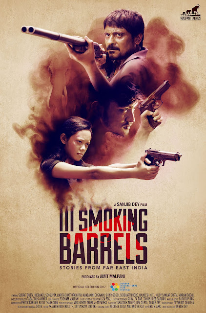 III Smoking Barrels, Directed by Sanjib Dey