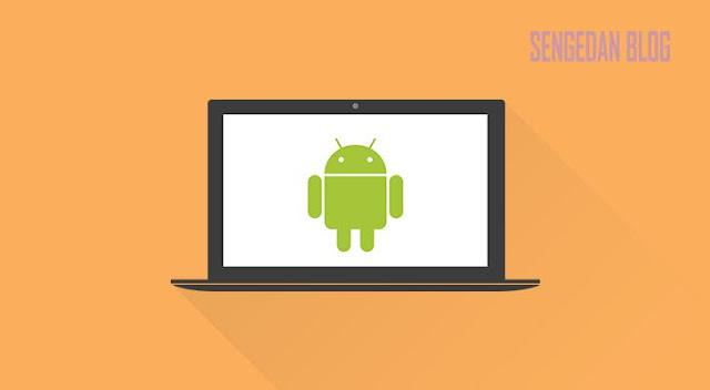 7 Emulator Android di Komputer dan Laptop Terbaik 2018