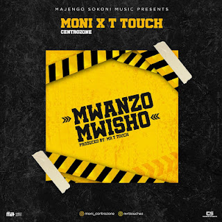 AUDIO || Moni Centrozone Ft. MR T Touch ~ Mwanzo Mwisho||[official mp3 audio]