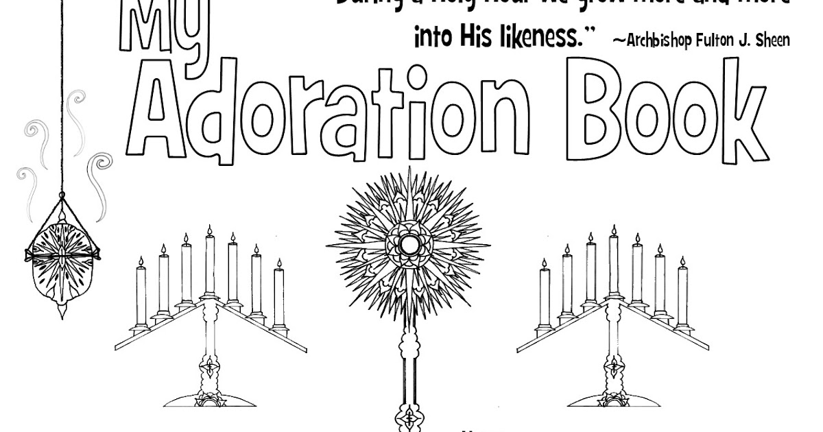 Look to Him and be Radiant: Adoration with Kids [printables!]