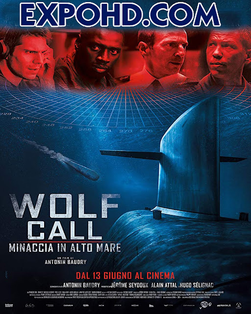 The Wolf's Call 2019 English Subtitles HD 1080p | BluRay 720p | Dual Audio 480p | Esub 1.3Gbs [Download]
