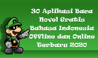 30 Aplikasi Baca Novel Gratis Bahasa Indonesia Offline dan Online Terbaru 2020