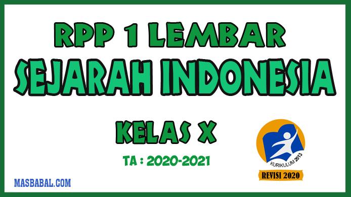 RPP 1 Lembar Sejarah Indonesia Kelas X Revisi Tahun 2020 Berdasarkan KD