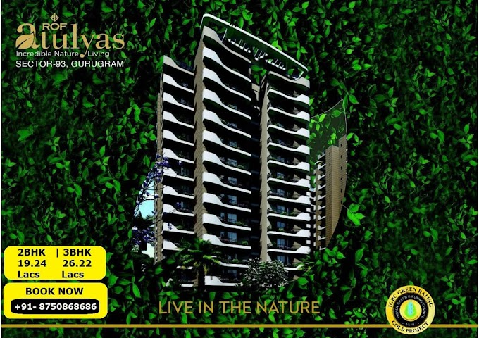 ROF Atulyas Affordable Housing in Gurgaon - ROF ATULYAS Sector 93