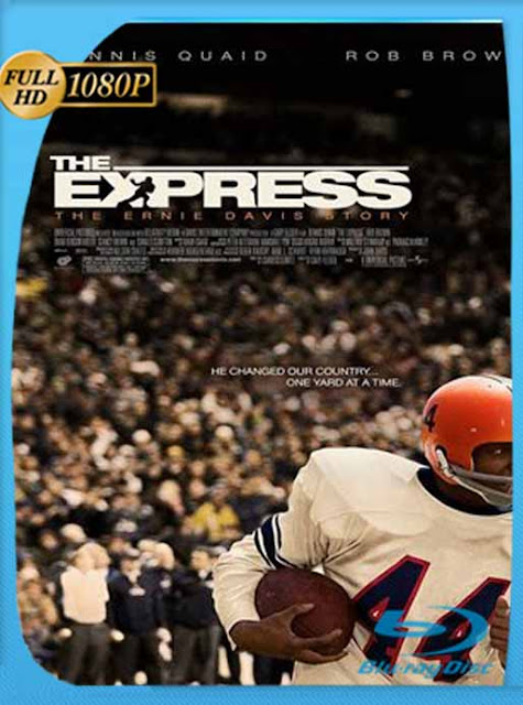 The Express (2008) HD [1080p] Latino [GoogleDrive] SilvestreHD