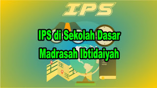 IPS di Sekolah Dasar/Madrasah Ibtidaiyah