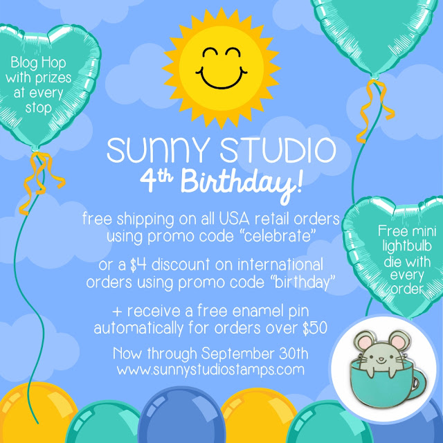 Sunny Studio Stamps: 4th Birthday 2019 Blog Hop with Prizes, Free Shipping and Free Gifts with Purchase