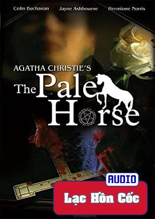 Truyện audio trinh thám, kinh dị: Tình Yêu Phù Thủy - Agatha Christie (Trọn bộ)