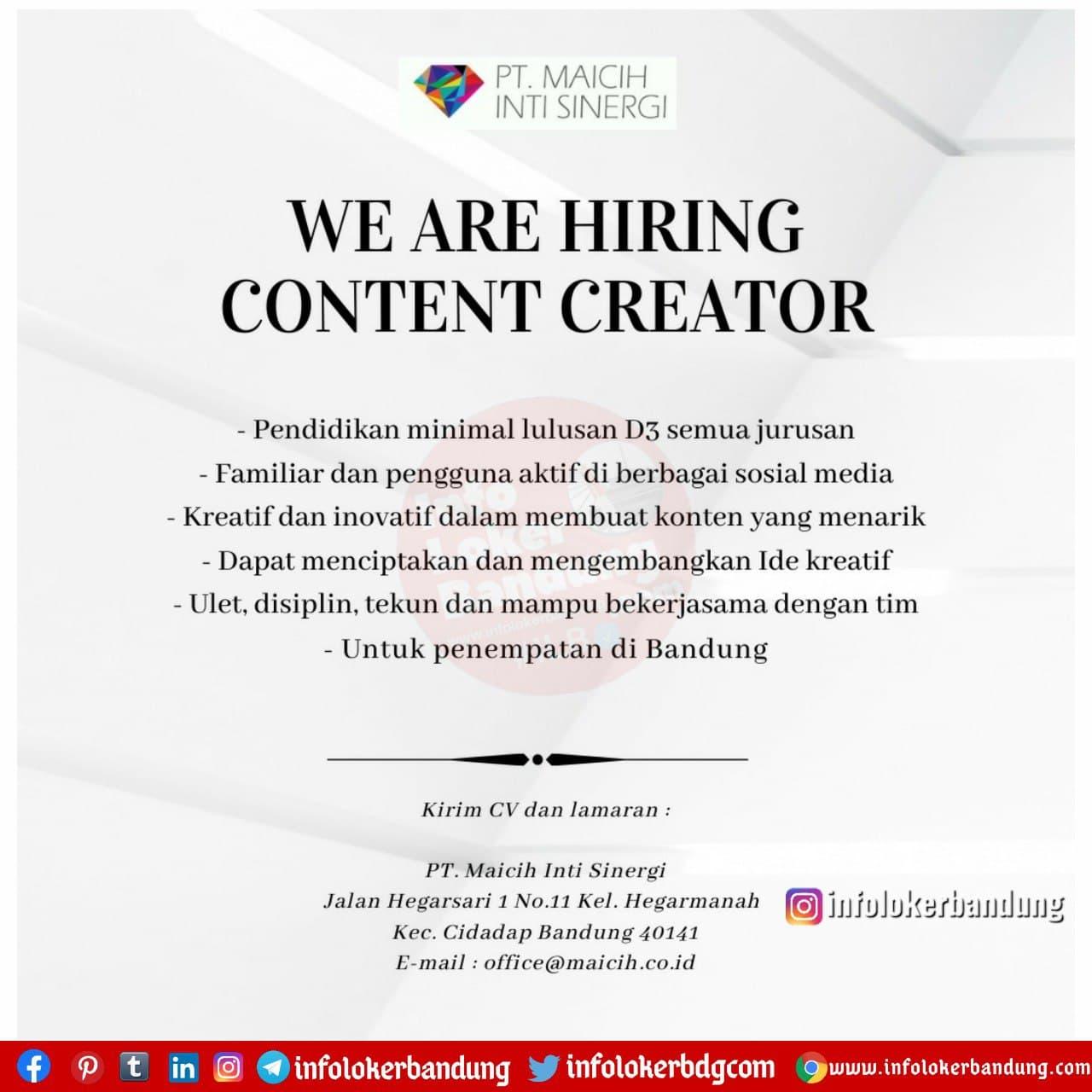 Lowongan Kerja Content Creator PT. Maicih Inti Sinergi Bandung Desember 2020