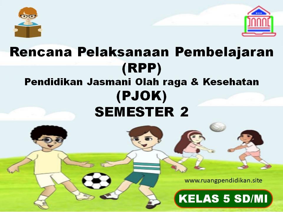 RPP 1 Lembar PJOK Kelas 5 SD/MI Semester 2