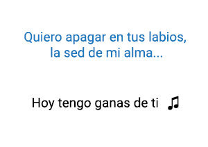 Alejandro Fernández Christina Aguilera Hoy Tengo Ganas de Ti significado de la canción.
