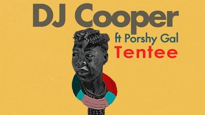 DJ Cooper - Tentee feat Phoshy Gal ( 2020 ) [DOWNLOAD]