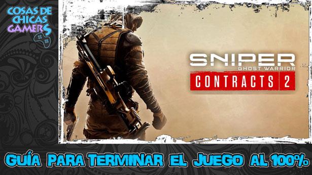 Guía Sniper Ghost Warrior Contracts 2 para completar el juego al 100%