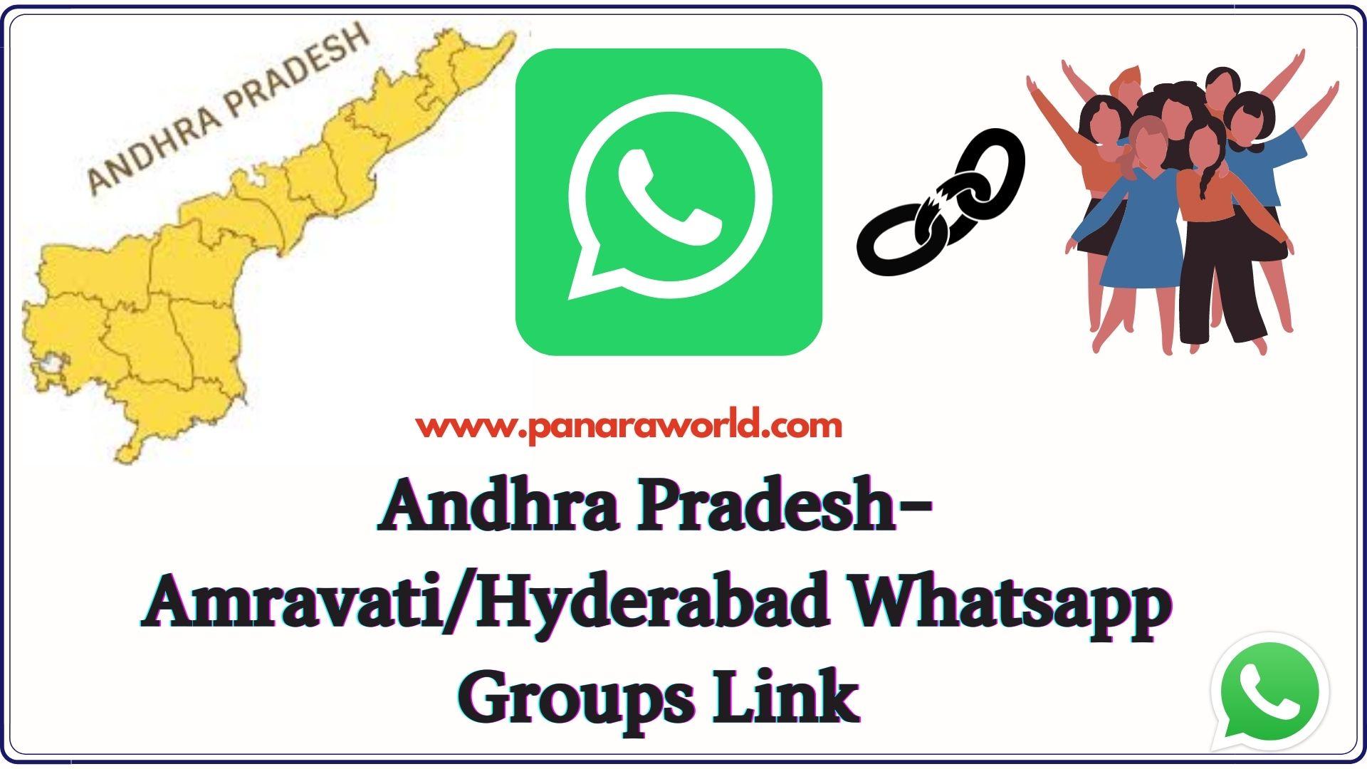 Andhra Pradesh- Amravati/Hyderabad Whatsapp Groups Link