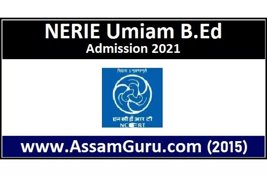 nerie-umiam-bed-admission-2021